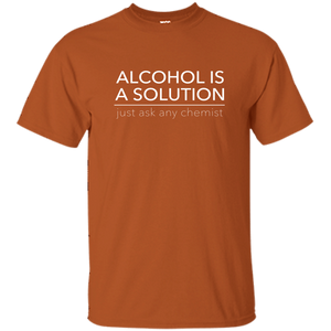 ca439bd4f3 Alcohol is a Solution Funny T-Shirt – cooee.store