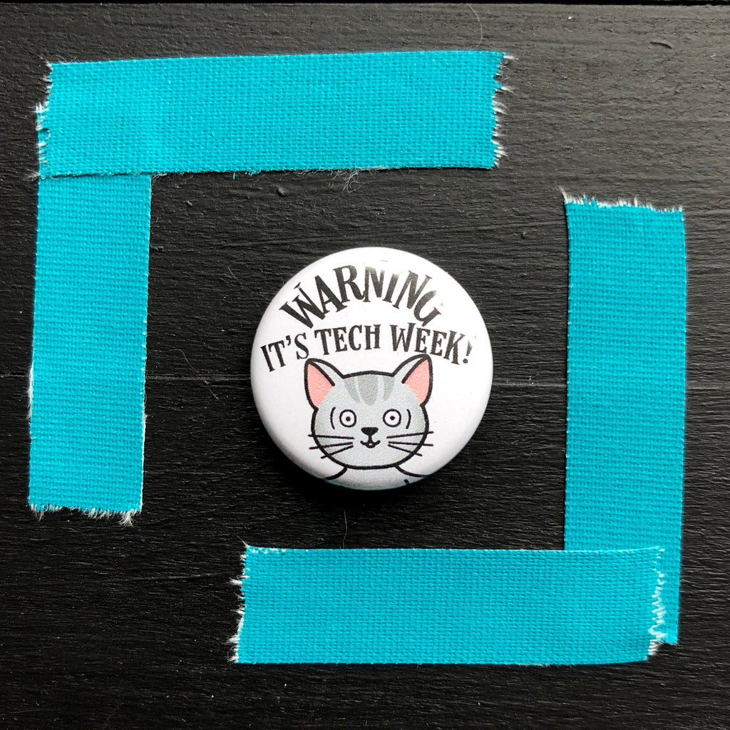 Warning Tech Week! // Mabel // Pin Back Button