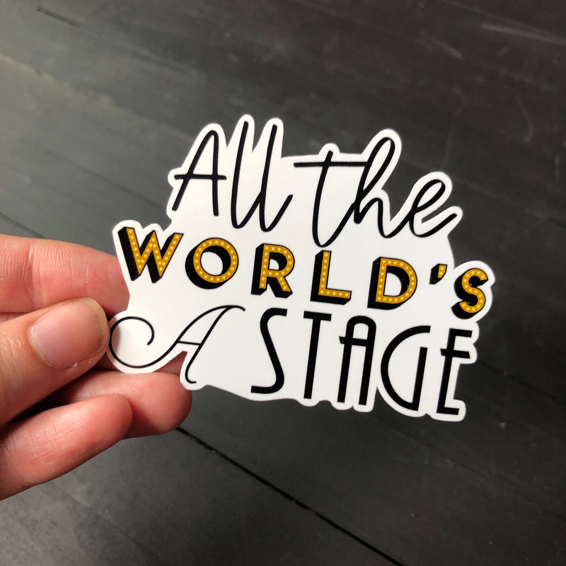 All the World's a Stage // Die Cut Sticker