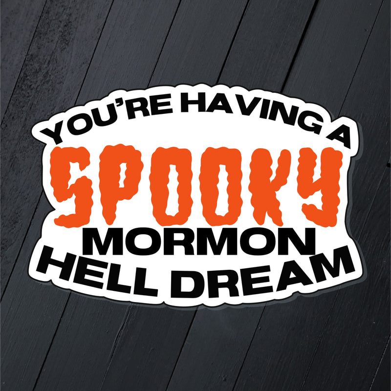 Spooky Hell Dream // Die Cut Sticker