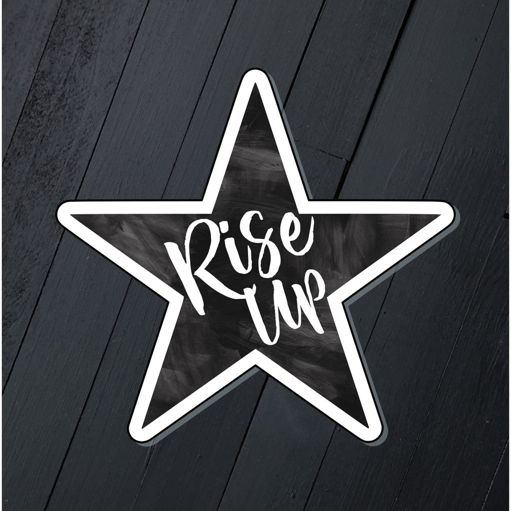 Rise Up // Die Cut Sticker