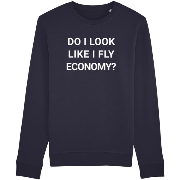 Aero Threads Clothing French Navy / X-Small Do I Look Like I Fly Economy Unisex Sweatshirt