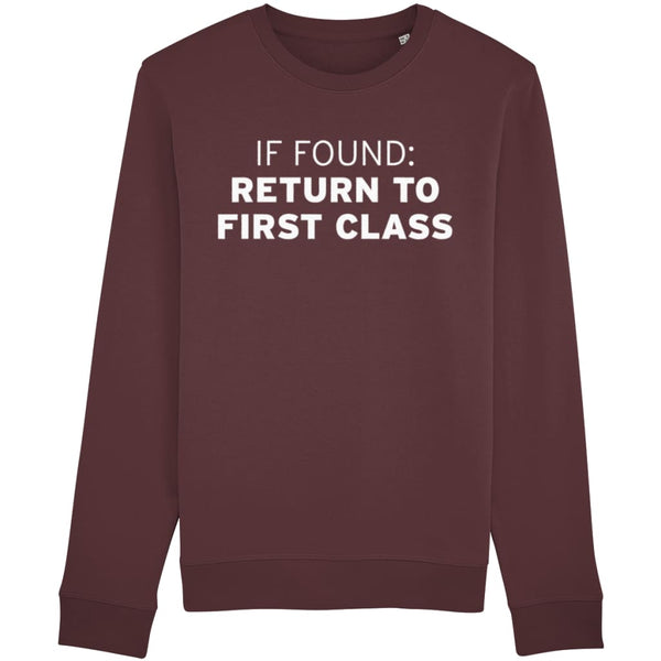 Aero Threads Clothing Burgundy / X-Small If Found: Return To First Class Sweatshirt
