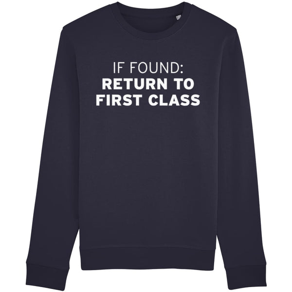 Aero Threads Clothing French Navy / X-Small If Found: Return To First Class Sweatshirt