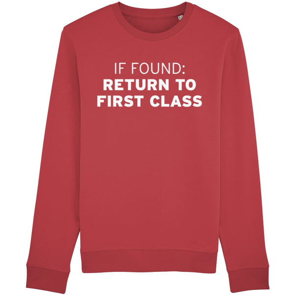 Aero Threads Clothing Red / X-Small If Found: Return To First Class Sweatshirt