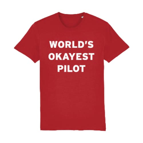 World's Okayest Pilot T-Shirt - Bright Red / XX-Small -