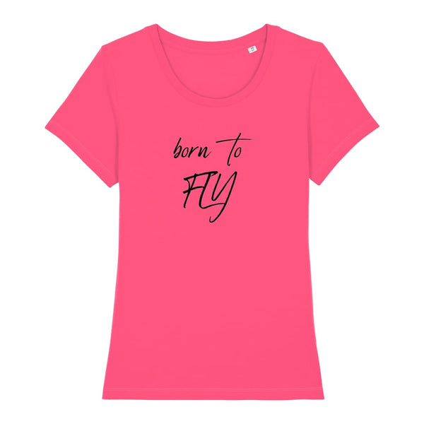 AeroThreads Clothing Pink Punch / X-Small Born To Fly Women's T-Shirt