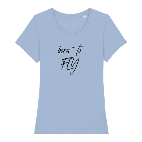 AeroThreads Clothing Sky Blue / X-Small Born To Fly Women's T-Shirt