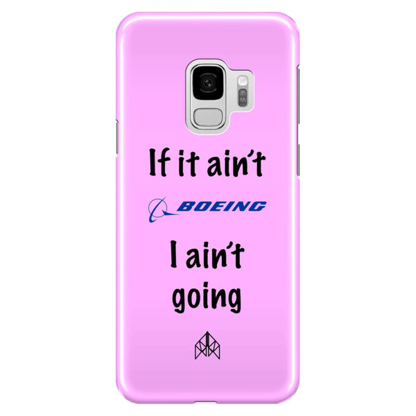 AeroThreads Phone Cases Medium Pink If it ain't Boeing - Samsung Galaxy S9