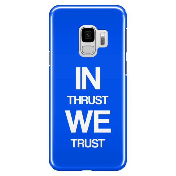AeroThreads Phone Cases Royal Blue In Thrust We Trust - Samsung Galaxy S9