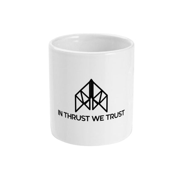 AeroThreads Suggested Products Ceramic / White In Thrust We Trust Small Mug