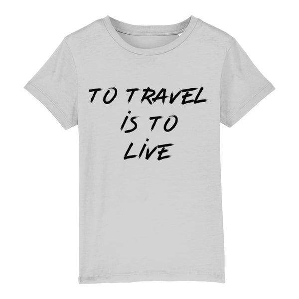 AeroThreads Clothing Heather Grey / 3-4 years To Travel Is To Live Unisex Kid's T-Shirt