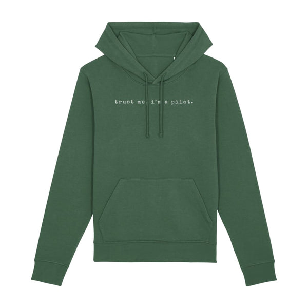AeroThreads Clothing Bottle Green / X-Small Trust Me, I'm A Pilot Unisex Hoodie
