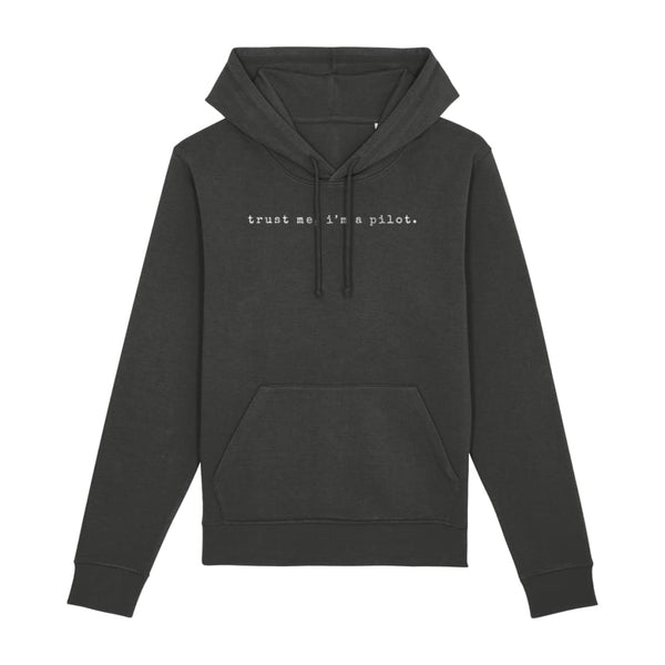 AeroThreads Clothing Dark Heather Grey / X-Small Trust Me, I'm A Pilot Unisex Hoodie
