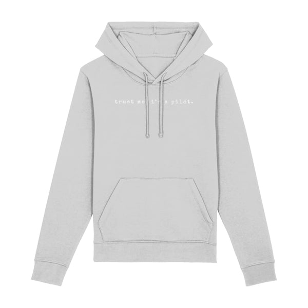 AeroThreads Clothing Heather Grey / XX-Small Trust Me, I'm A Pilot Unisex Hoodie