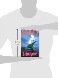 J is for Judgement (A Kinsey Millhone Mystery, Book 10)