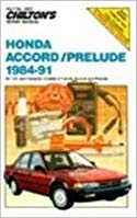 Honda Accord and Prelude, 1984-91 (Chilton's Repair Manual)