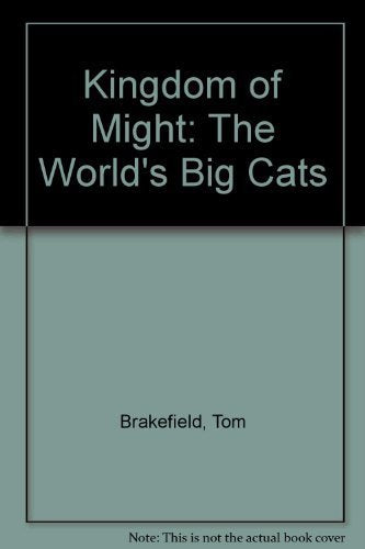 Kingdom Of Might: The World's Big Cats