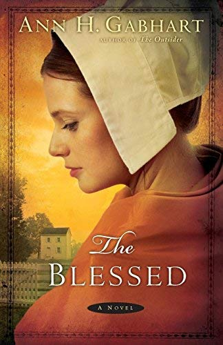 (The Blessed) By Gabhart, Ann H. (Author) Paperback on 01-Jul-2011