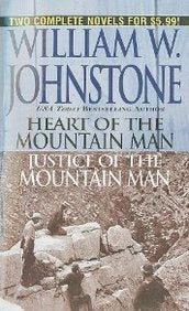 Heart of the Mountain Man/Justice of the Mountain Man   [HEART OF THE MOUNTAIN MAN/JUST] [Mass Market Paperback]