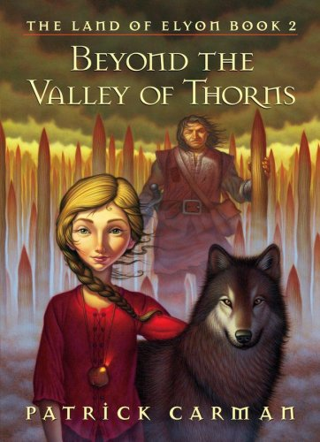 Beyond the Valley of Thorns-The Land of Elyon- Book 2