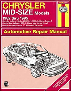 Chrysler Midsize Sedans (fwd) '82 -'95 (Haynes Repair Manual)