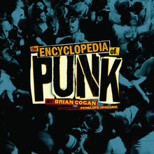 Load image into Gallery viewer, The Encyclopedia of Punk