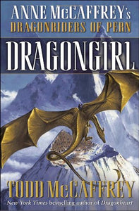 Dragongirl (The Dragonriders of Pern)