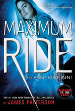 Load image into Gallery viewer, The Angel Experiment: A Maximum Ride Novel (Book 1)