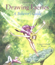 Load image into Gallery viewer, Drawing Faeries: a Believer's Guide
