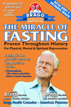 Load image into Gallery viewer, The Miracle of Fasting: Proven Throughout History for Physical, Mental, & Spiritual Rejuvenation