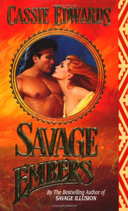 Savage Embers (Savage (Leisure Paperback))