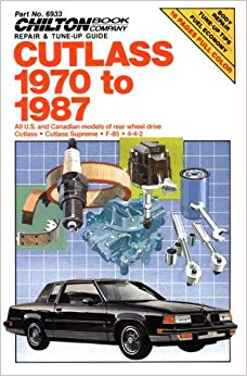Cutlass, 1970-87 (Chilton's Repair Manual)