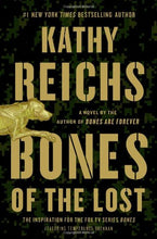Load image into Gallery viewer, Bones of the Lost: A Temperance Brennan Novel