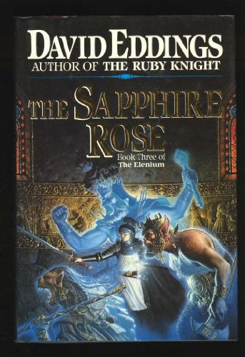 The Sapphire Rose: Book 3 of The Elenium