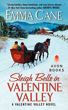 Load image into Gallery viewer, Sleigh Bells in Valentine Valley: A Valentine Valley Novel