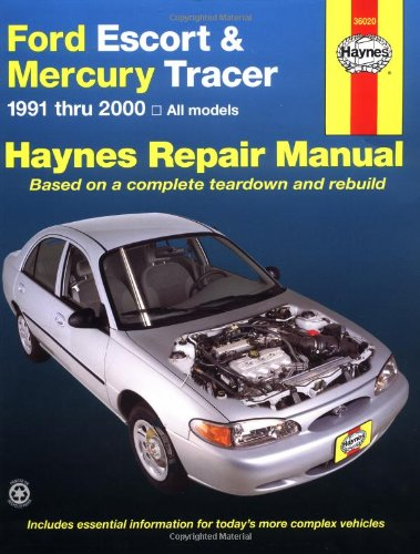 Ford Escort & Mercury Tracer, 1991 - 2000: All Models (Haynes Automotive Repair Manual)