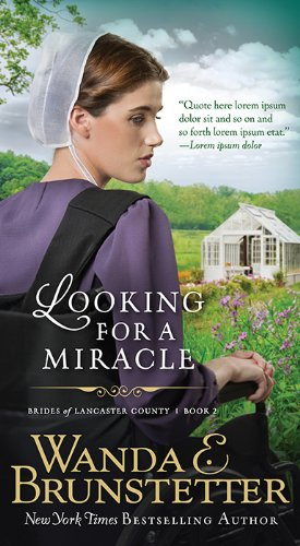 Looking for a Miracle (Brides of Lancaster County)
