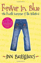 Load image into Gallery viewer, Forever in Blue: The Fourth Summer of the Sisterhood (Sisterhood of Traveling Pants, Book 4)