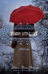 Deadly Little Lies (A Touch Novel)