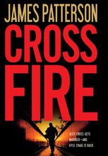 Load image into Gallery viewer, Cross Fire (Alex Cross)