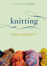 Load image into Gallery viewer, Knitting: A Novel