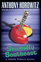 Load image into Gallery viewer, South By Southeast (Diamond Brother Mysteries)