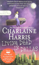 Load image into Gallery viewer, Living Dead In Dallas (Sookie Stackhouse/True Blood, Book 2)