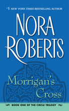 Load image into Gallery viewer, Morrigan's Cross (The Circle Trilogy, Book 1)