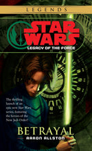 Load image into Gallery viewer, Betrayal (Star Wars: Legacy of the Force, Book 1)
