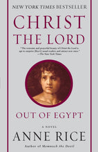 Load image into Gallery viewer, Christ the Lord: Out of Egypt: A Novel