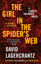 Load image into Gallery viewer, The Girl in the Spider's Web: A Lisbeth Salander novel, continuing Stieg Larsson's Millennium Series
