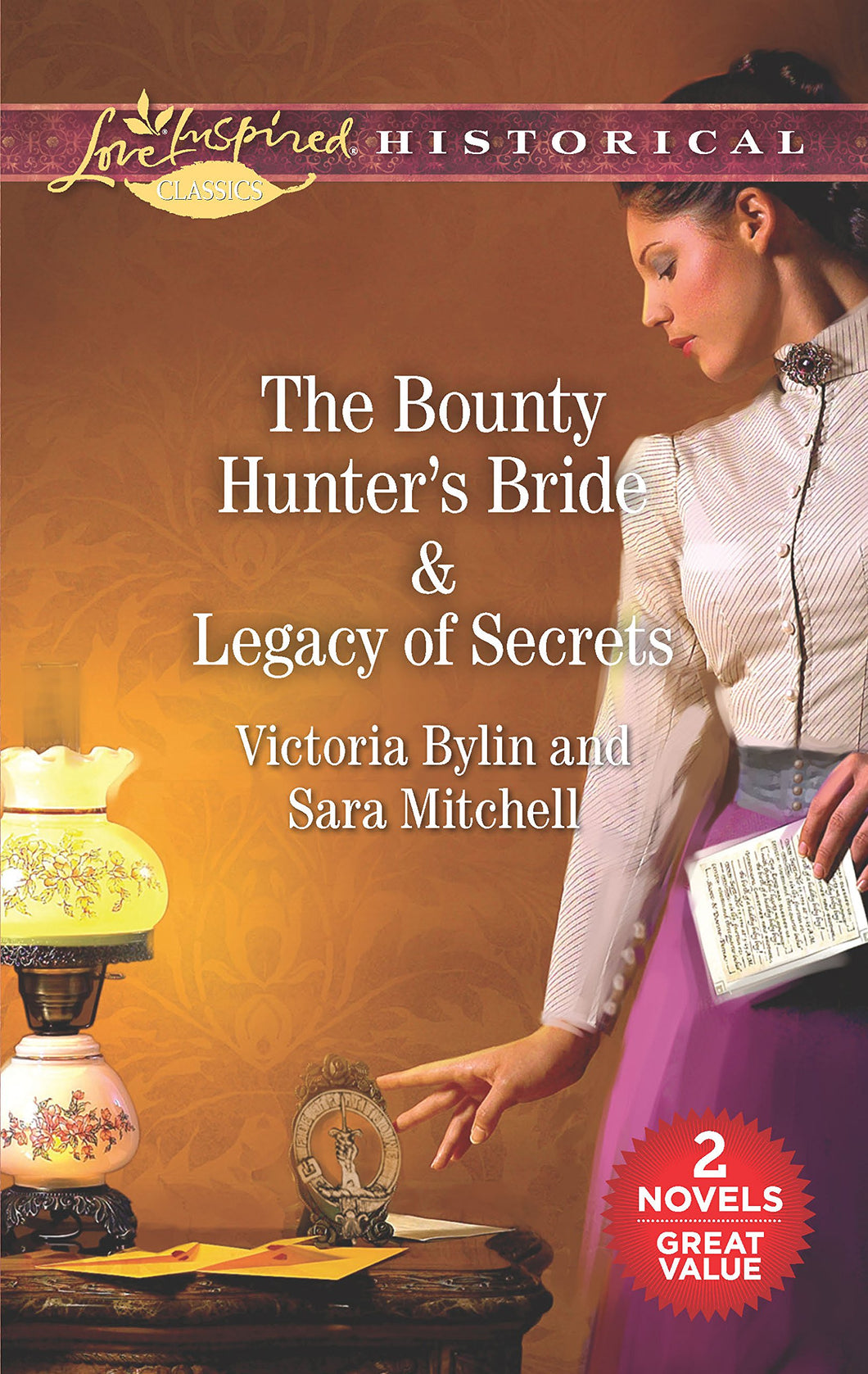 The Bounty Hunter's Bride & Legacy of Secrets: An Anthology (Love Inspired Historical Classics)