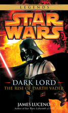 Load image into Gallery viewer, Dark Lord: The Rise of Darth Vader (Star Wars)